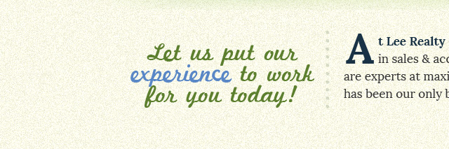 Let us put our experience to work for you today! At Lee Realty Group, Inc. we know the value of farmland.  Our specialists in sales & acquisitions, land auctions, farm management, and appraisals are experts at maximizing returns to achieve farm are experts at maximizing returns to achieve farm owners' goals.  Farmland has been our only business for nearly 85 years.